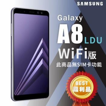 【LDU 展示品】 Samsung Galaxy A8 2018(4G/32G)八核心美顏相機 WIFI版|福利機