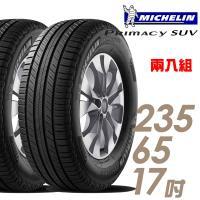 【Michelin 米其林】PRIMACY SUV 舒適穩定輪胎_兩入組_235/65/17(SUVMI)