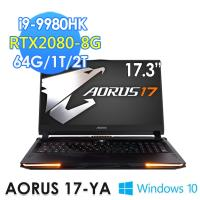 GIGABYTE技嘉 AORUS 17 YA 17.3吋電競筆電(i9-9980HK/64G/1T+2T/RTX2080-8G/WIN10PRO)
