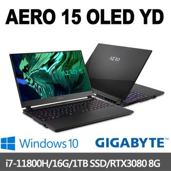 GIGABYTE技嘉 AERO 15 OLED YD 15.6吋UHD(i7-11800H/16G/1T SSD/RTX3080 8G/W10P)